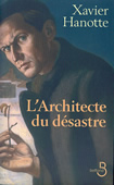 L'Architecte du désastre