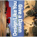 Design Like You Give a Damn. Architectural Responses to Humanitarian Crises