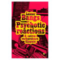 Psychotic Reactions & autres carburateurs flingués