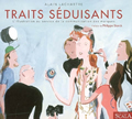 Traits séduisants. L'illustration au service de la communication des marques<br />