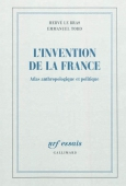 L'invention de la France. Atlas anthropologique et politique