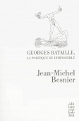 Georges Bataille. La politique de l'impossible