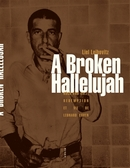 A broken hallelujah : rock and roll, rédemption et vie de Léonard Cohen