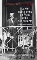 La vie quotidienne de Freud et ses patients